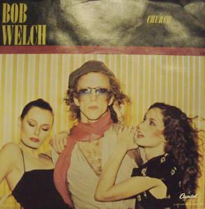 Bob Welch / Church