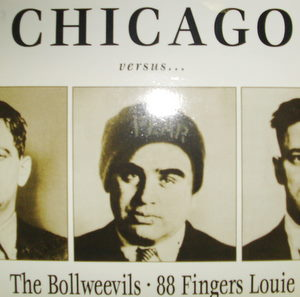 Bollweevils, 88 Fingers Louie, Funeral Oration, NRA / Chicago vs Amsterdam