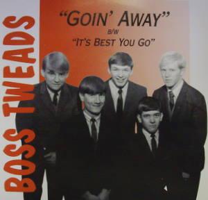 Boss Tweads / Goin' Away