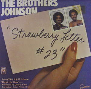 Brothers Johnson Strawberry+Letter+23 7''