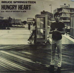 Bruce Springsteen / Hungry Heart