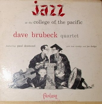 Dave Brubeck / Jazz At College Of Pacific
