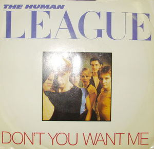 Human League - Don't You Want Me Record