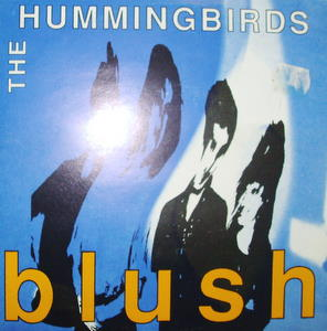 Hummingbirds Blush 7''
