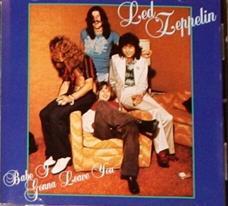 Led Zeppelin / Babe I'm Gonna Leave You