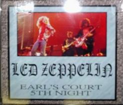 Led Zeppelin / Earl's Court 5th Night