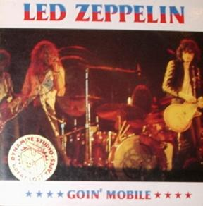 Led Zeppelin / Goin' Mobile