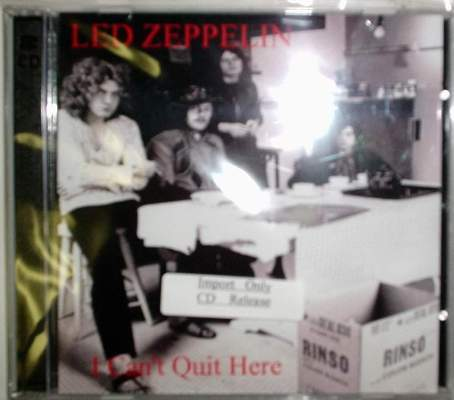 Led Zeppelin / I Can't Quit Here