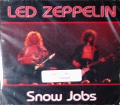 Led Zeppelin / Snow Jobs