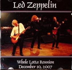 Led Zeppelin / Whole Lotta Reunion