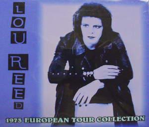 Lou Reed / 1973 European Tour Collection