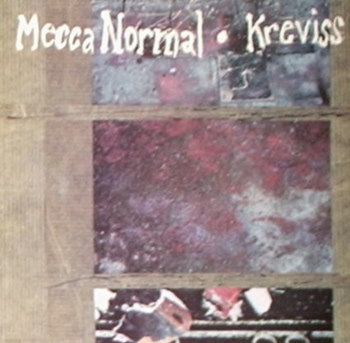 Mecca Normal/Kreviss / Split