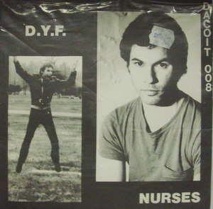 Nurses / D.Y.F.