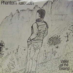 Phantom Tollbooth / Valley of the Gwangi
