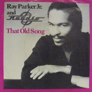 Ray Parker Jr. / That Old Song