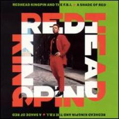 Redhead Kingpin & The F.B.I. / A Shade Of Red