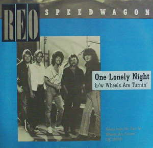 Reo Speedwagon / One Lonely Night