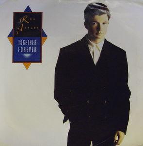 Rick Astley / Together Forever
