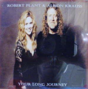 Robert Plant & Alison Krauss / Your Long Journey