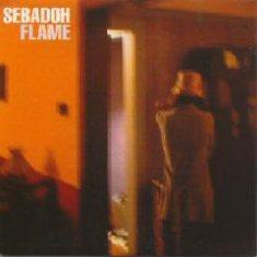 Sebadoh / Flame Pt. 1
