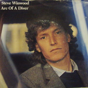 Steve Winwood Arc Of A Diver 7''