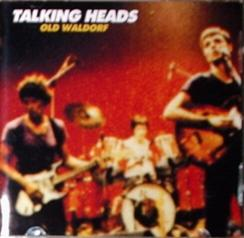 Talking Heads / Old Waldorf