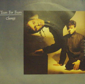 Tears For Fears Change 7''