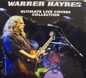 Warren Haynes / Ultimate Live Covers Collection