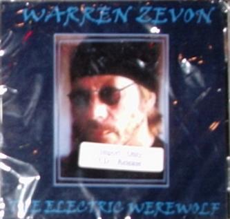 Warren Zevon / Electric Werewolf