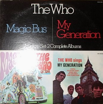 Magic Bus/my Generation - Who