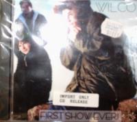 Wilco / First Show Ever!