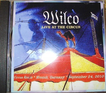 Wilco / Live At The Circus