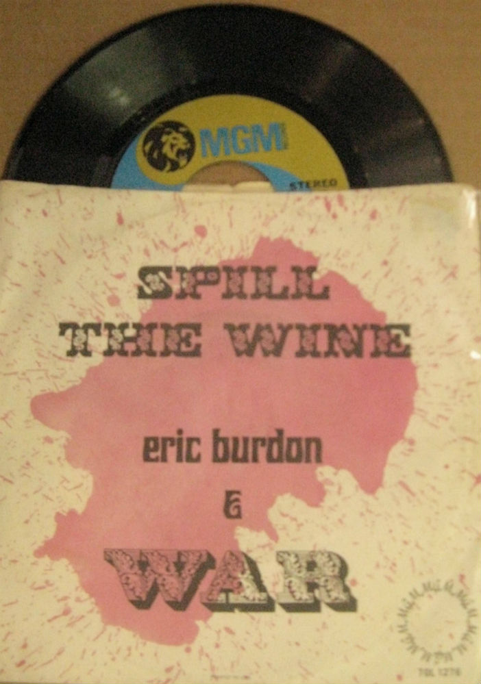 Eric Burdon & War / Spill The Wine