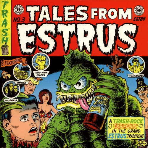 Tales From Estrus Vol. 3 / 4 trk EP W/ Makers, Drags, Lord High Fixers, Impala