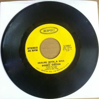Bobby Vinton / Sealed With A Kiss