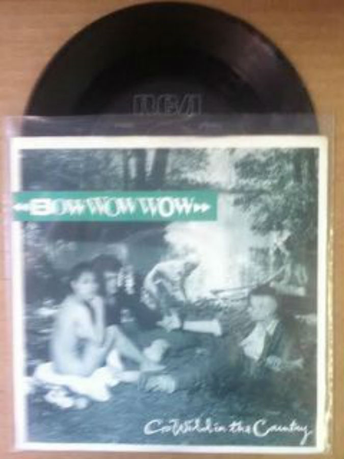 Bow Wow Wow / Go Wild In The Country