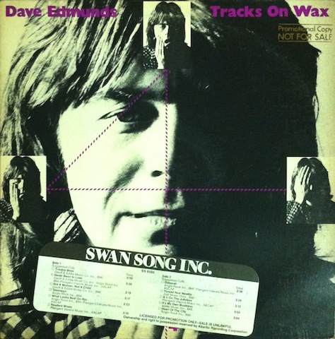 Dave Edmunds / Tracks On Wax 4