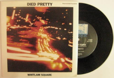 Died Pretty / Whitlam Square