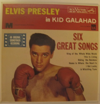 Elvis Presley / Kid Galahad EP