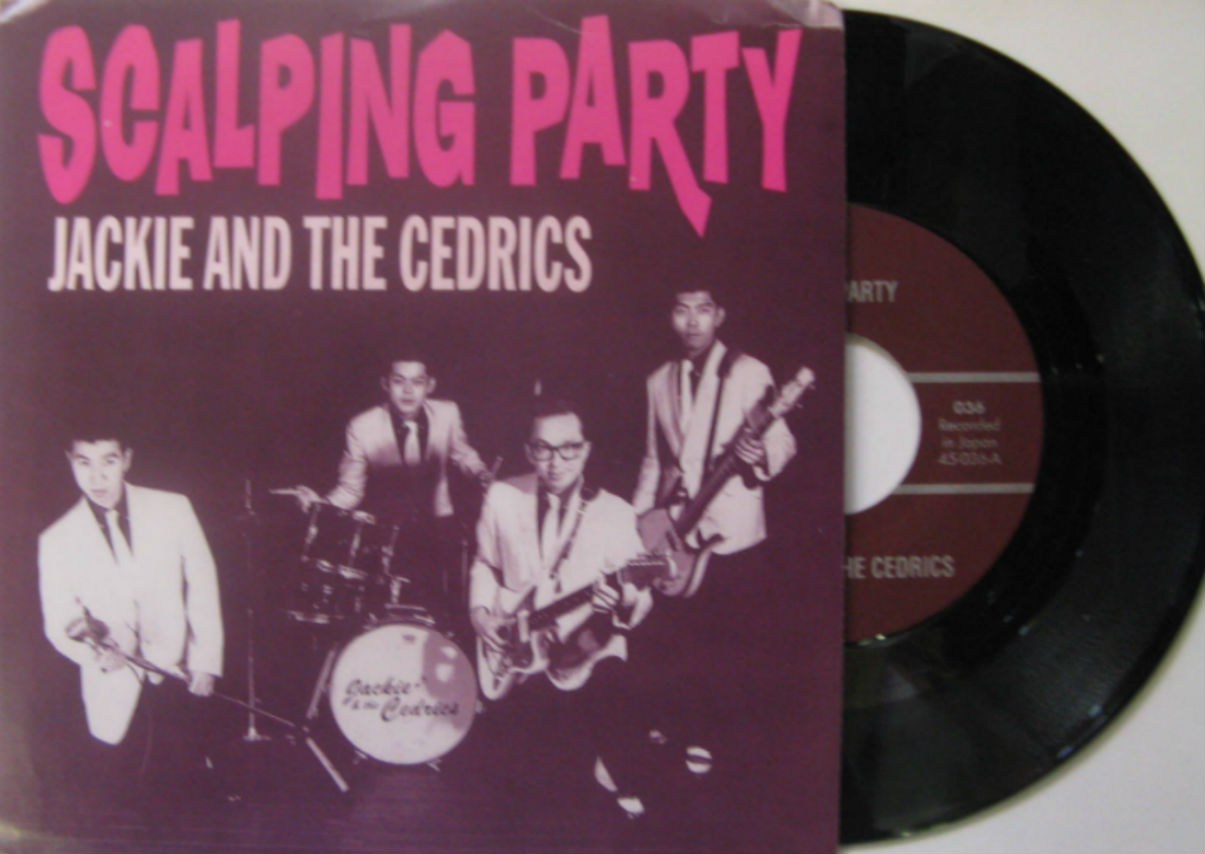 Jackie And The Cedrics / Scalping Party