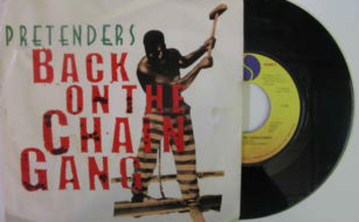 Pretenders / Back On The Chain Gang