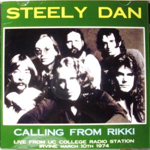 Steely Dan / Calling From Rikki