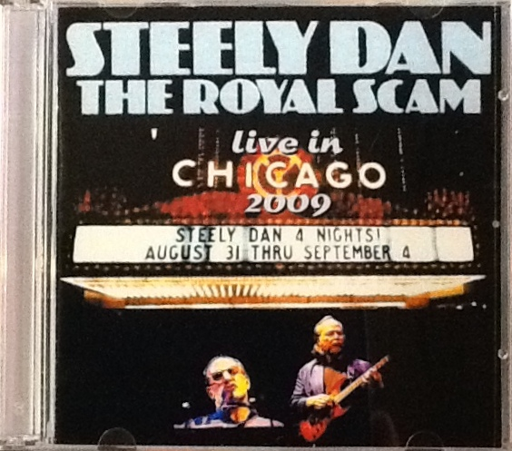 Steely Dan / Royal Scam Live In Chicago 2009
