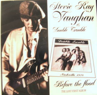 Stevie Ray Vaughan Before The Flood Lost First Album