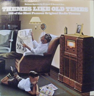 Themes Like Old Times - 180 of the Most Famous Original Radio Themes - 33T
