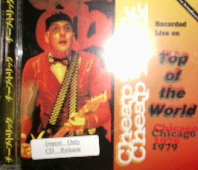 Cheap Trick / Top Of The World Live In Chicago 1979