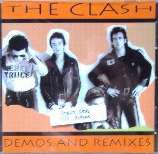 Clash / Demos and Remixes