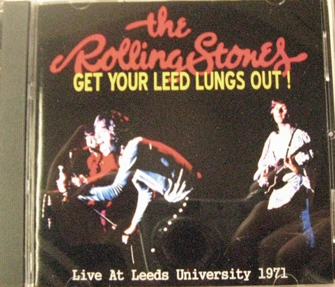 Rolling Stones / Get Your Leed Lungs Out!