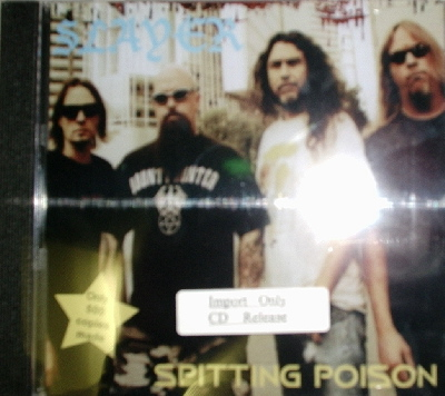 Slayer / Spitting Poison