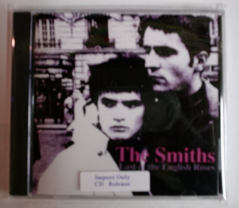 Smiths / Last of the English Roses